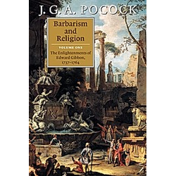 Barbarism and Religion: Vol.1 Barbarism and Religion. J. G. A. Pocock  - Buch