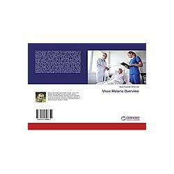 Vivax Malaria Overview. Mosab Nouraldein Mohammed  - Buch