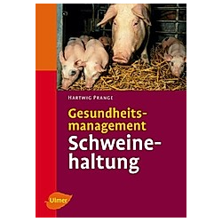 Gesundheitsmanagement Schweinehaltung - Buch
