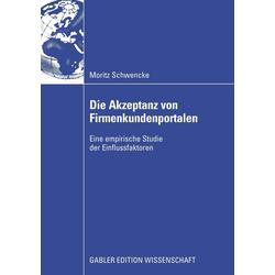 Die Akzeptanz von Firmenkundenportalen als Buch von Moritz Schwencke