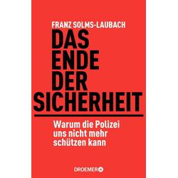 Das Ende der Sicherheit als Buch von Franz Solms-Laubach