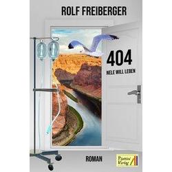 404 als Buch von Rolf Freiberger