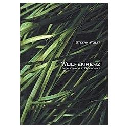 Wolfenherz. Stefan Wolff  - Buch