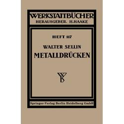 Metalldrücken als Buch von W. Sellin
