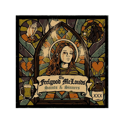 The Feelgood Mclouds - SAINTS And SINNERS (CD)