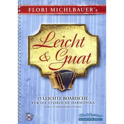 Flori Michlbauer's - Leicht und guat