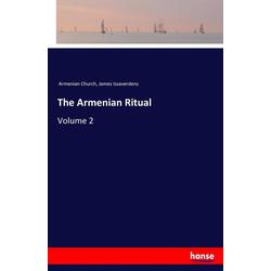 The Armenian Ritual als Buch von Armenian Church/ James Issaverdens