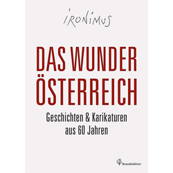 Das Wunder Österreich als Buch von Ironimus