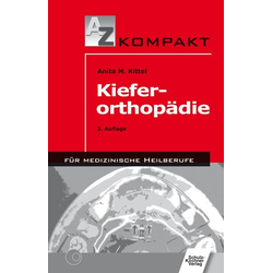 Kieferorthopädie als Buch von Anita M. Kittel