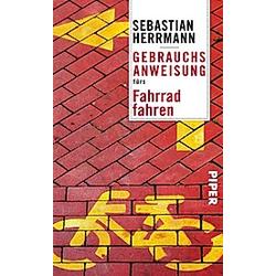 Gebrauchsanweisung fürs Fahrradfahren. Sebastian Herrmann  - Buch