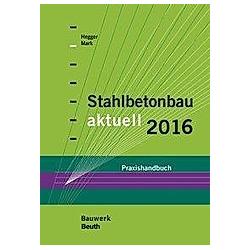 Stahlbetonbau aktuell 2016 - Buch