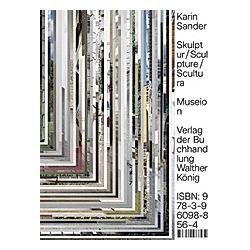 Karin Sander: Skulptur / Sculpture / Sculptura Designed by Büro Uebele - Buch
