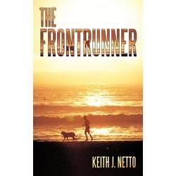 The FrontRunner als Taschenbuch von Keith J. Netto