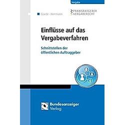 E-Vergabe. Norbert Dippel  Carsten Klipstein  Antanina Kuljanin  - Buch