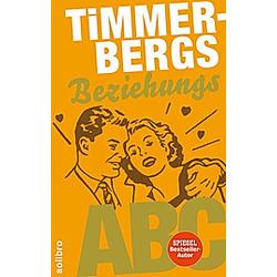 Timmerbergs Single-ABC  Timmerbergs Beziehungs-ABC. Helge Timmerberg  - Buch