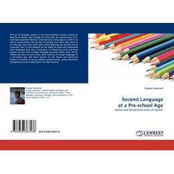 Second Language at a Pre-school Age als Buch von Zuzana Javorová
