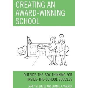 Creating an Award-Winning School: eBook von Janet M. Litzel/ Joanie A. Walker