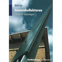 Sonnenkollektoren als Buch von Ulrich Fox