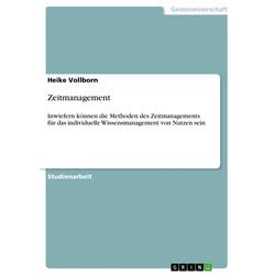 Zeitmanagement: eBook von Heike Vollborn
