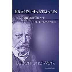Franz Hartmann - Leben und Werk. Franz Hartmann  - Buch