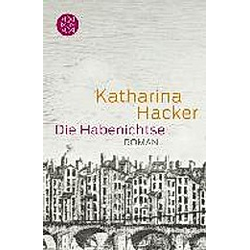 Die Habenichtse. Katharina Hacker  - Buch