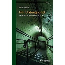 Im Untergrund. Will Hunt  - Buch