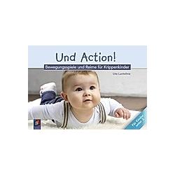 Und Action! - Bewegungsspiele und Reime für Krippenkinder. Ute Lantelme  - Buch