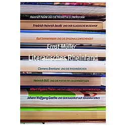 Literarisches Rheinland. Ernst Müller  - Buch