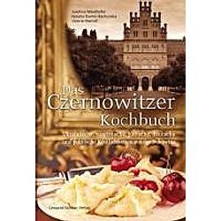 Das Czernowitzer Kochbuch. Natalia Danler-Bachynska  Jusefina Weidhofer  Valerie Meindl  - Buch