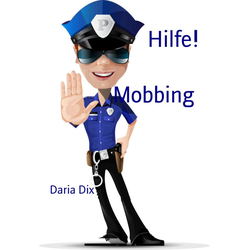 Mobbing: eBook von Daria Dix