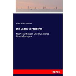Die Sagen Vorarlbergs als Buch von