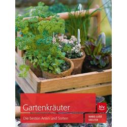Gartenkräuter: Buch von Marie-Luise Kreuter