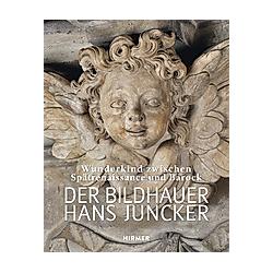 Der Bildhauer Hans Juncker - Buch
