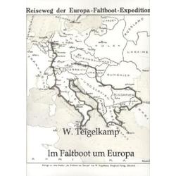 Im Faltboot um Europa als Buch von W. Teigelkamp
