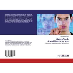 MagnoTouch A Multi-touch surface als Buch von Team MagnoTouch