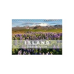 Island: Isländische Kirchen (Tischkalender 2021 DIN A5 quer)