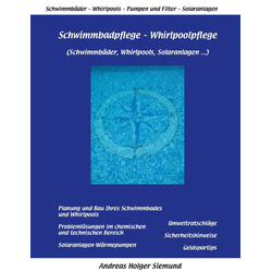 Schwimmbadpflege - Whirlpoolpflege als Buch von Andreas Siemund