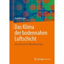 Das Klima der bodennahen Luftschicht als Buch von Rudolf Geiger