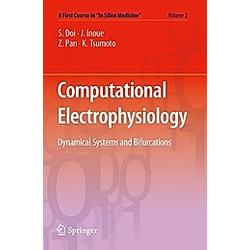 Computational Electrophysiology. Kunichika Tsumoto  Junko Inoue  Shinji Doi  Zhenxing Pan  - Buch
