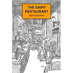 The Dairy Restaurant. Ben Katchor  - Buch
