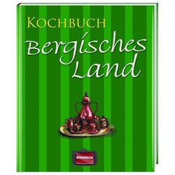 Kochbuch Bergisches Land als Buch von