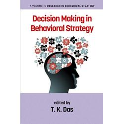 Decision Making in Behavioral Strategy: eBook von