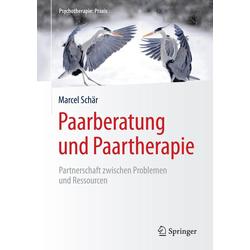Paarberatung und Paartherapie: eBook von Marcel Schär
