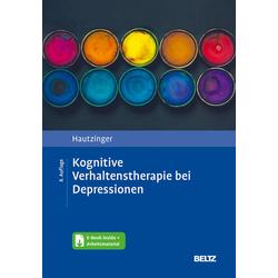 Kognitive Verhaltenstherapie bei Depressionen: Buch von Martin Hautzinger