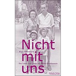 »Nicht mit uns«. Klaus Hillenbrand  - Buch