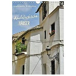 Andalusische Häuser (Wandkalender 2021 DIN A4 hoch)