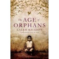 The Age of Orphans: eBook von Laleh Khadivi