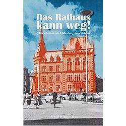 Das Rathaus kann weg! - Buch
