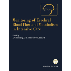 Monitoring of Cerebral Blood Flow and Metabolism in Intensive Care als Buch von