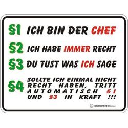 Rahmenlos Blechschild mit witzigem Chef-Spruch bunt